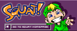 Go to the Squat Homepage!
